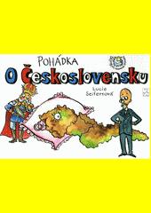 Pohádka o Československu  (odkaz v elektronickém katalogu)