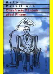 Chraň nás Pánbůh před Finem  (odkaz v elektronickém katalogu)