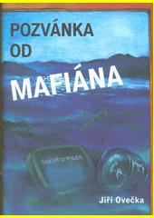 Pozvánka od mafiána  (odkaz v elektronickém katalogu)