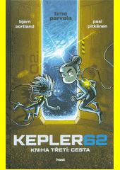 Kepler62. Kniha třetí, Cesta  (odkaz v elektronickém katalogu)