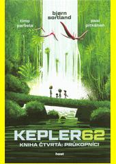 Kepler62. Kniha čtvrtá: Průkopníci  (odkaz v elektronickém katalogu)