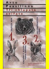 Tři chlupatá zvířata  (odkaz v elektronickém katalogu)