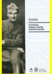 Denník : ilustrovaná kronika legionáře Františka Krejčího  (odkaz v elektronickém katalogu)