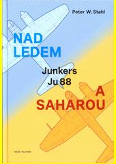 Nad ledem a Saharou  (odkaz v elektronickém katalogu)