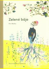 Zelené báje  (odkaz v elektronickém katalogu)