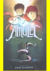Amulet. Kniha první, Paní kamene  (odkaz v elektronickém katalogu)