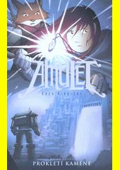 Amulet. Kniha druhá, Prokletí kamene  (odkaz v elektronickém katalogu)