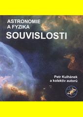 Astronomie a fyzika - souvislosti  (odkaz v elektronickém katalogu)