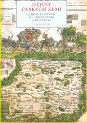 Dějiny českých zemí  (odkaz v elektronickém katalogu)