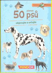 50 plemen psů : objevujte a určujte (odkaz v elektronickém katalogu)