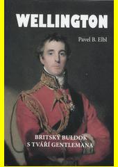 Wellington : britský buldok s tváří gentlemana  (odkaz v elektronickém katalogu)