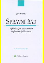Správní řád s výkladovými poznámkami a vybranou judikaturou  (odkaz v elektronickém katalogu)