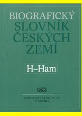 Biografický slovník českých zemí. 21. sešit, H-Ham (odkaz v elektronickém katalogu)