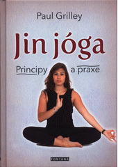 JinJóga : principy a praxe  (odkaz v elektronickém katalogu)