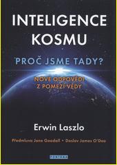 Inteligence kosmu : proč jsme tady? : nové odpovědi z pomezí vědy  (odkaz v elektronickém katalogu)