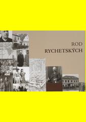 Rod Rychetských  (odkaz v elektronickém katalogu)