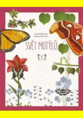 Svět motýlů  (odkaz v elektronickém katalogu)
