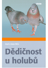 Dědičnost u holubů  (odkaz v elektronickém katalogu)