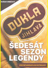 Dukla Jihlava : šedesát sezon legendy 1956-2017  (odkaz v elektronickém katalogu)