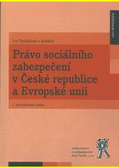 Právo sociálního zabezpečení v České republice a Evropské unii  (odkaz v elektronickém katalogu)