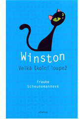 Winston : velká školní loupež  (odkaz v elektronickém katalogu)