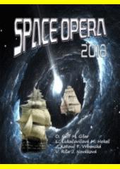 Space opera 2018  (odkaz v elektronickém katalogu)