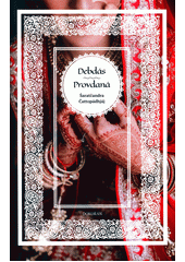 Debdás ; Provdaná  (odkaz v elektronickém katalogu)