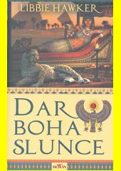 Dar boha slunce  (odkaz v elektronickém katalogu)