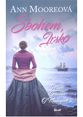 Sbohem, Irsko : příběh Gracelin O'Malleyové 2  (odkaz v elektronickém katalogu)