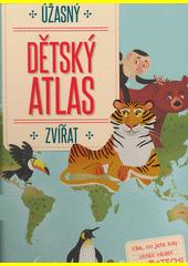 Úžasný dětský atlas zvířat (odkaz v elektronickém katalogu)
