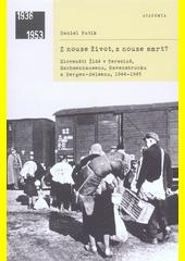 Z nouze život, z nouze smrt? : slovenští Židé v Terezíně, Sachsenhausenu, Ravensbrücku a Bergen-Belsenu, 1944-1945  (odkaz v elektronickém katalogu)