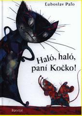 Haló, haló, paní Kočko!  (odkaz v elektronickém katalogu)