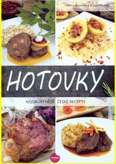 Hotovky : nejoblíbenější české recepty  (odkaz v elektronickém katalogu)