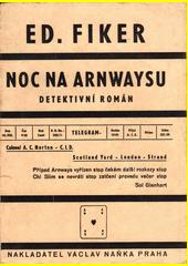 Noc na Arnwaysu : detektivní román  (odkaz v elektronickém katalogu)