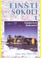 Finští sokoli. 1., Zimní válka 1939-1940  (odkaz v elektronickém katalogu)