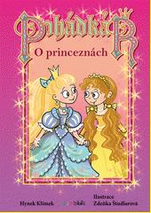 Pohádkář. O princeznách  (odkaz v elektronickém katalogu)