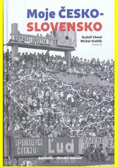 Moje Česko-Slovensko  (odkaz v elektronickém katalogu)
