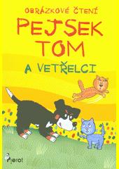 Pejsek Tom  (odkaz v elektronickém katalogu)