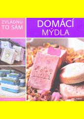 Domácí mýdla  (odkaz v elektronickém katalogu)