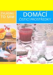 Domácí čisticí prostředky  (odkaz v elektronickém katalogu)