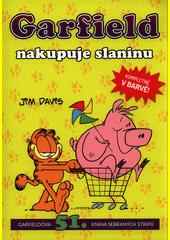 Garfield nakupuje slaninu  (odkaz v elektronickém katalogu)