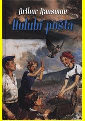Holubí pošta  (odkaz v elektronickém katalogu)
