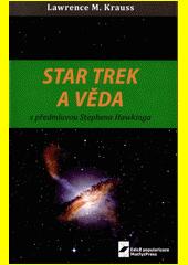 Star Trek a věda  (odkaz v elektronickém katalogu)