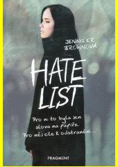 Hate list  (odkaz v elektronickém katalogu)