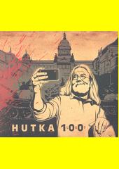 Hutka 100 let (odkaz v elektronickém katalogu)