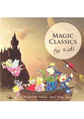 Magic classics for kids (odkaz v elektronickém katalogu)