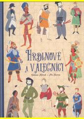 Hrdinové a válečníci  (odkaz v elektronickém katalogu)