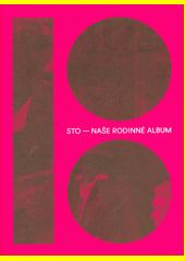 Sto - naše rodinné album (odkaz v elektronickém katalogu)