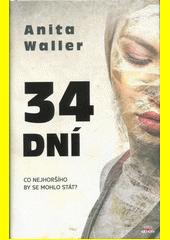 34 dní  (odkaz v elektronickém katalogu)