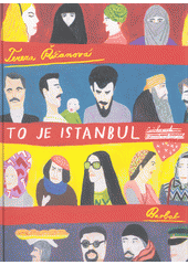To je Istanbul  (odkaz v elektronickém katalogu)